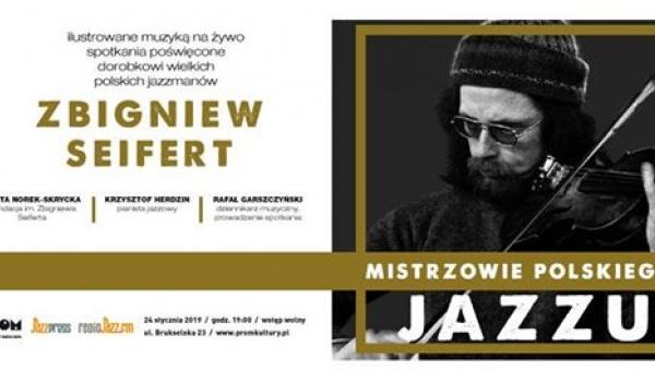Going. | Mistrzowie Polskiego Jazzu | Zbigniew Seifert - PROM Kultury Saska Kępa