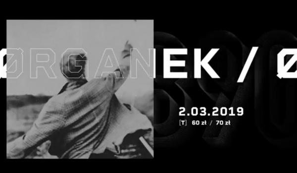 Going. | Ørganek / 2.03 / Gdańsk B90 - B90