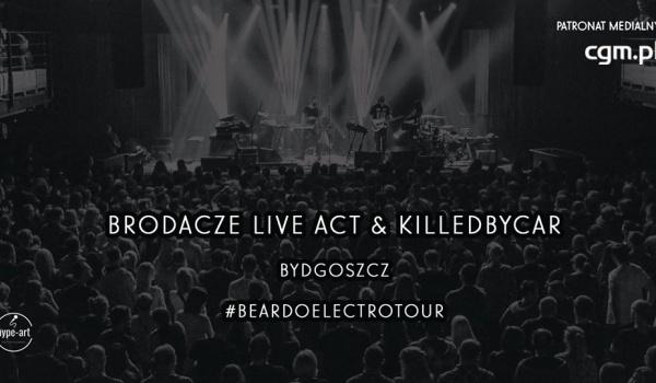 Going. | Brodacze Live Act / Killedbycar - Estrada Stagebar