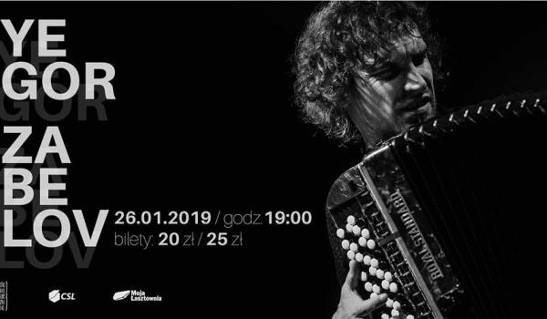 Going. | Koncert Yegora Zabelova - Stara Rzeźnia