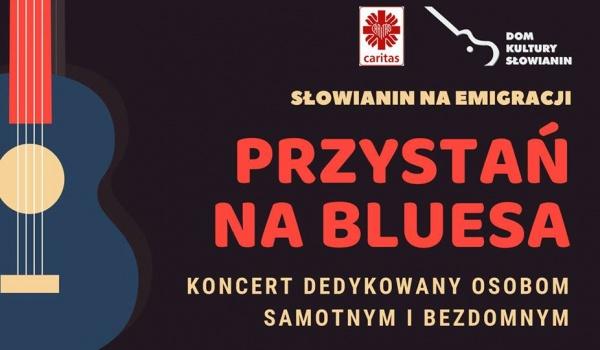 Going. | Słowianin na emigracji - Przystań na Bluesa - Stara Rzeźnia