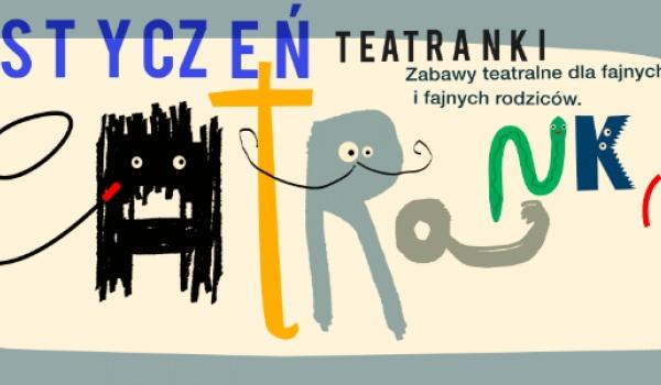 Going. | Teatranki - Teatr Polski w Poznaniu