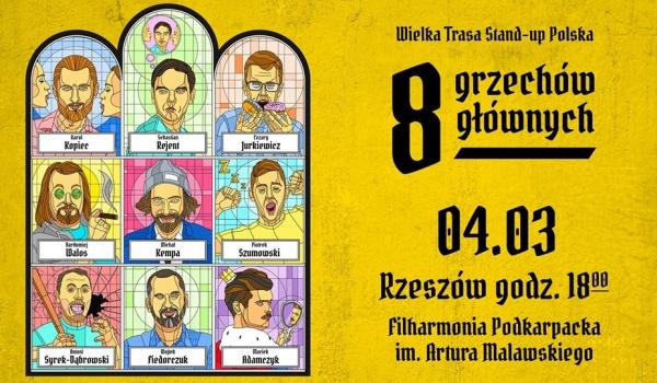 Going. | Wielka Trasa Stand-up Polska: 8 Grzechów Głównych - Filharmonia Podkarpacka