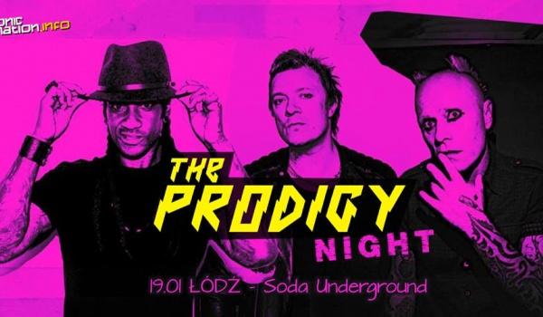 Going. | THE PRODIGY night w Łodzi + DNB - SODA Underground Stage