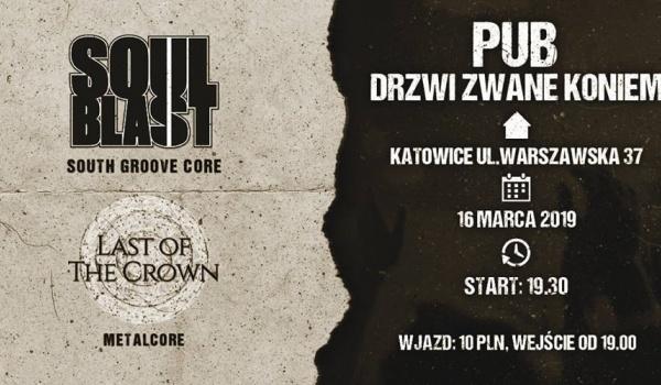 Going. | Soul Blast + Last Of The Crown - Drzwi Zwane Koniem