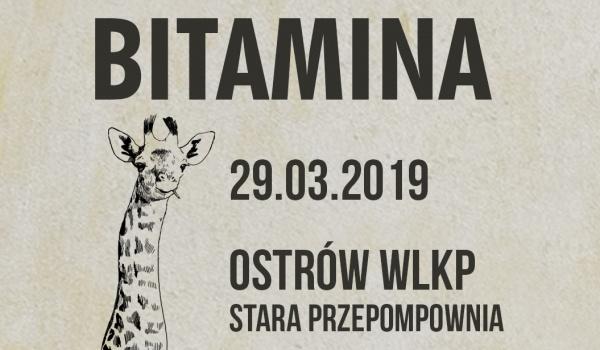 Going. | Bitamina @ Ostrów Wielkopolski - Klub Stara Przepompownia