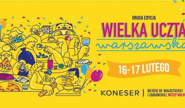Going.   Wielka Uczta Warszawska! #2 - Centrum Praskie Koneser