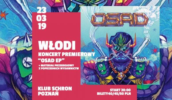 Going. | Włodi w Poznaniu! / OSAD EP TOUR - Schron