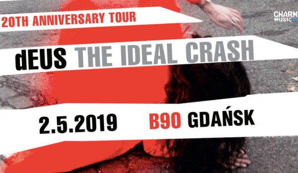 Going. | dEUS / The Ideal Crash Tour - B90