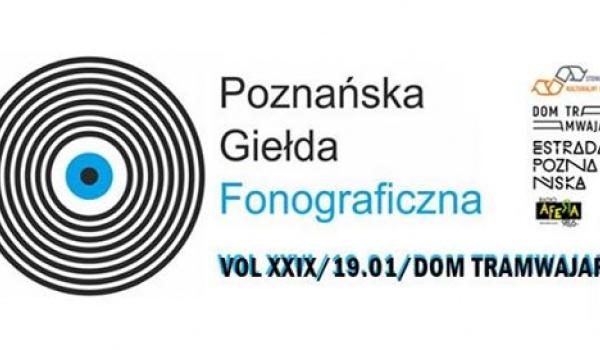 Going.   Poznańska Giełda Fonograficzna vol.XXIX - Dom Tramwajarza