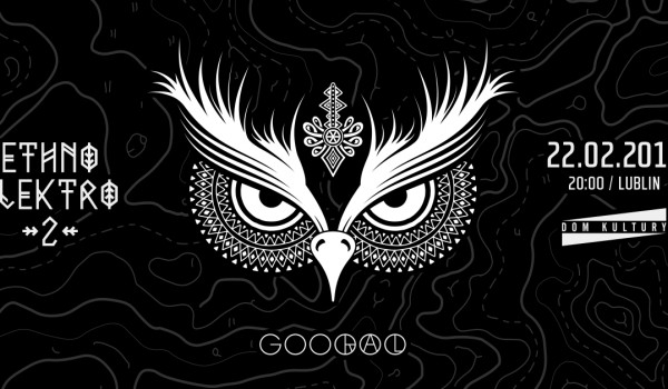 Going. | Gooral - Ethno Electro 2 - Lublin - Dom Kultury Lublin