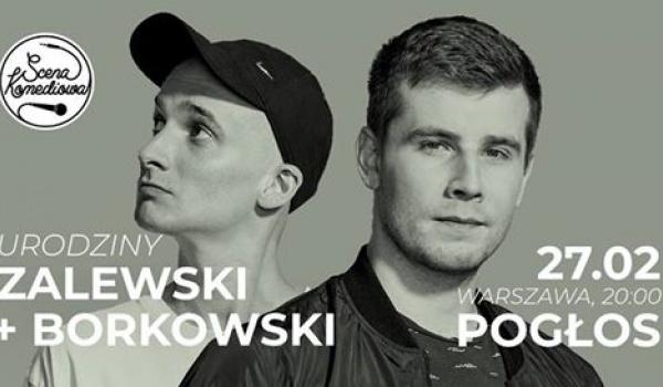 Going. | Zalewski & Borkowski Przedstawiają Odc. 43: IV Urodziny - Pogłos