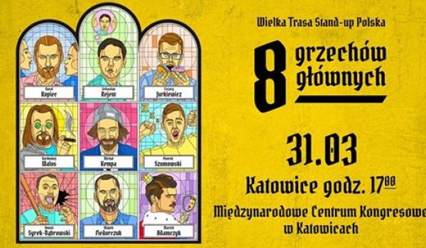 Going. | Wielka Trasa Stand-up Polska: 8 Grzechów Głównych - Międzynarodowe Centrum Kongresowe