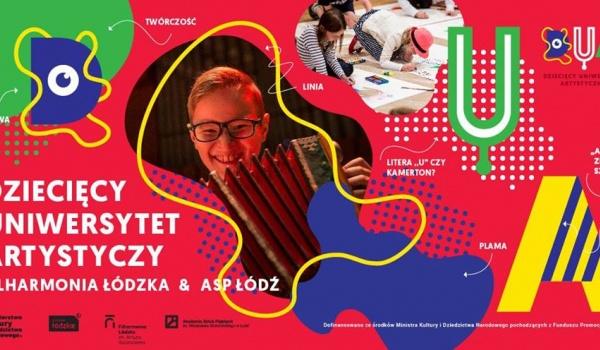 Going. | Dziecięcy Uniwersytet Artystyczny - Filharmonia Łódzka