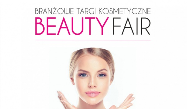 Going. | Beauty Fair // branżowe targi kosmetyczne - Międzynarodowe Centrum Kongresowe