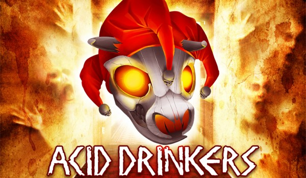 Going. | ACID DRINKERS + SIQ - Estrada Stagebar