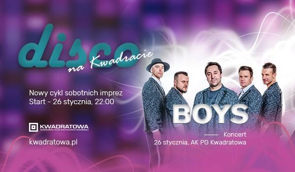 Going. | Disco na Kwadracie - koncert zespołu Boys - AK PG Kwadratowa