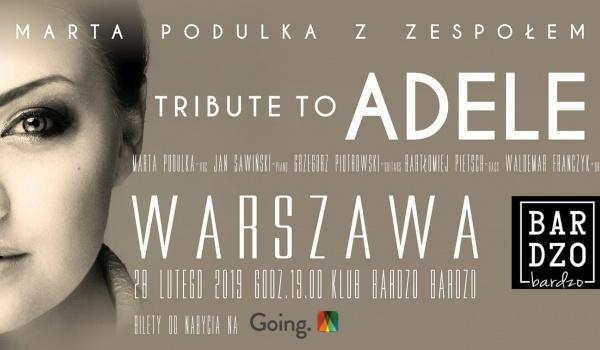 Going. | Tribute to ADELE | Marta Podulka z zespołem - Warszawa - BARdzo bardzo
