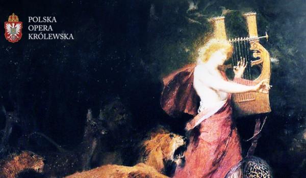 Going. | L'Orfeo / Monteverdi - Zamek Królewski