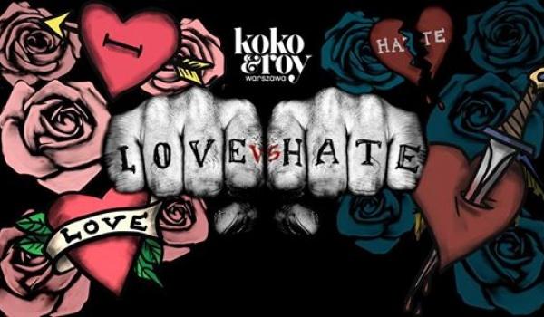 Going.   Love vs. Hate: Valentine's Day - Koko & Roy