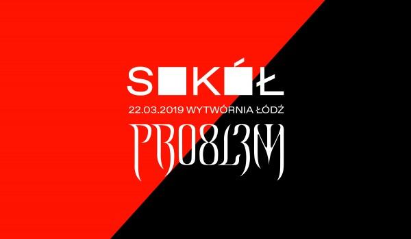 Going. | SOLD OUT / PRO8L3M x Sokół * Łódź - Klub Wytwórnia