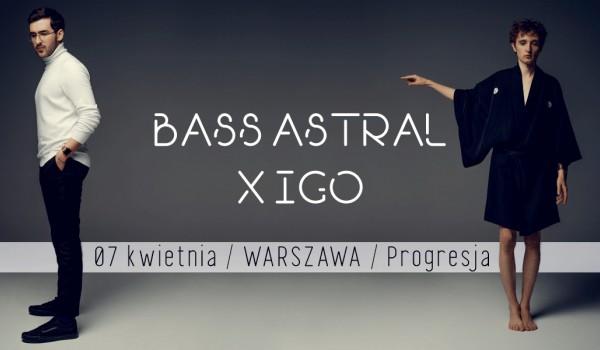 Going. | SOLD OUT / BASS ASTRAL X IGO / WARSZAWA / DRUGI TERMIN - Progresja