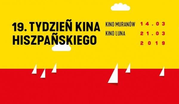 Going.   19. Tydzień Kina Hiszpańskiego - Miasto Warszawa