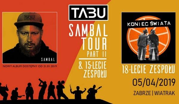 Going. | Tabu + Koniec Świata - Klub CK Wiatrak