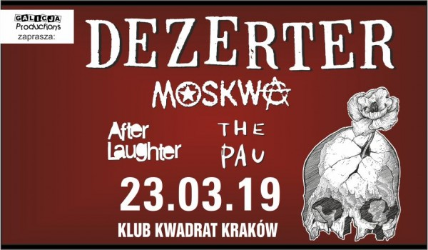 Going. | Dezerter, Moskwa, The Pau, After Laughter - Klub Kwadrat