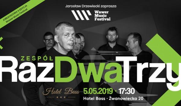 """Going.   Wawer Music Festival Zespół """"Raz Dwa Trzy"""" - Hotel Boss / Centrum Konferencyjno-Szkoleniowe Boss"""