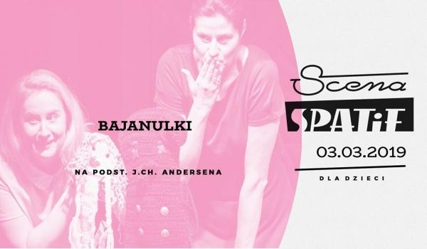 Going. | Bajanulki - Klub SPATiF