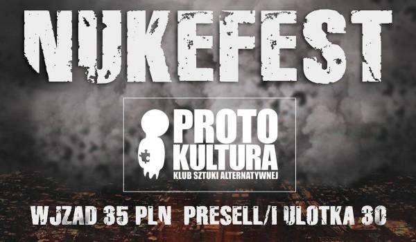 Going. | Nukefest! with I:Gor & Splatter | Protokultura - Gdańsk - Protokultura - Klub Sztuki Alternatywnej