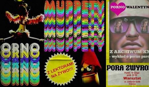 Going. | Pora Zwyrola w Warsztacie x PO®NO Walentynki x Po®no Muppety - Warsztat