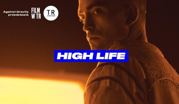 Going. | High Life - TR Warszawa
