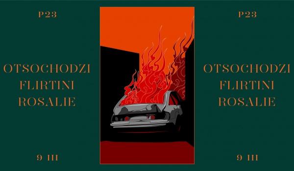 Going. | P23: Otsochodzi, Flirtini, Rosalie. - P23