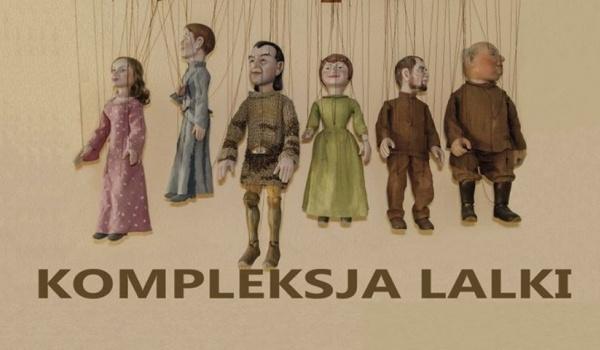 Going. | Trzy etiudy na trzy techniki: Pacynka, Marionetka, Kukiełka - Muzeum Rzeźby Alfonsa Karnego - Oddział Muzeum Podlaskiego