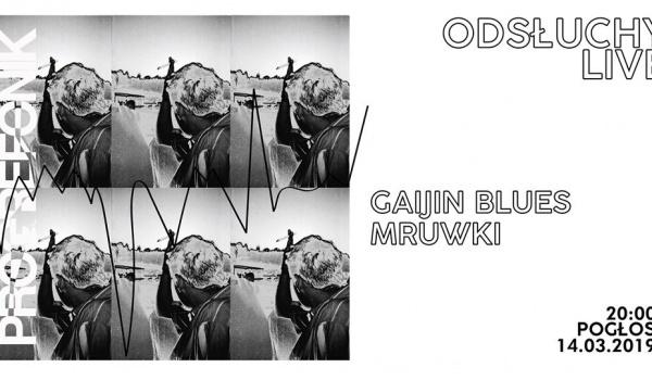Going.   Odsłuchy live ⏤ Gaijin Blues/ Mruwki - Pogłos