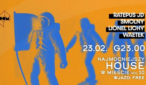 Going. | Najmocniejszy house w mieście - DOM Łódź
