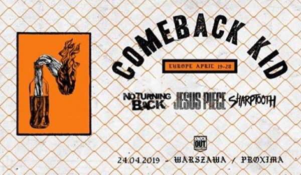 Going. | Comeback Kid - Proxima