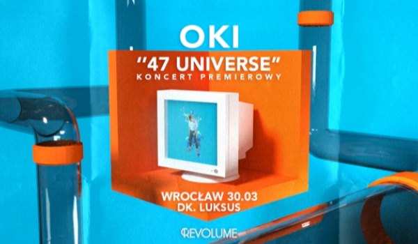 Going. | SOLD OUT // OKI - 47Universe - Koncert Premierowy - D.K. Luksus