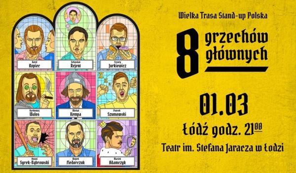 Going. | Wielka Trasa Stand-up Polska: 8 Grzechów Głównych - Stefan Jaracz Theatre