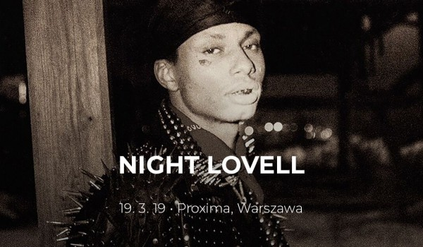 Going. | Night Lovell - Proxima