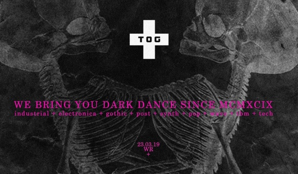 Going. | TOG: post gothic punk electro industrial wave - Wydział Remontowy