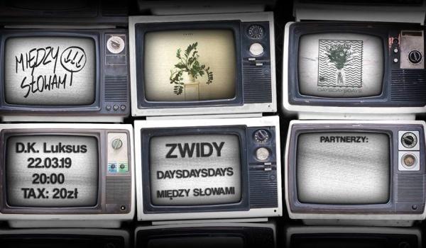 Going.   Zwidy / daysdaysdays / Między Słowami - D.K. Luksus