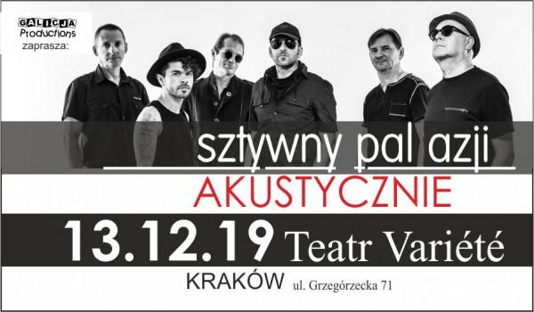 Going. | Sztywny Pal Azji Akustycznie - Krakowski Teatr VARIETE