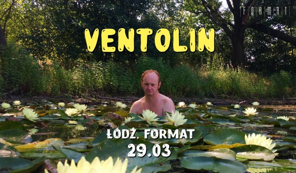 Going. | Ventolin - Format