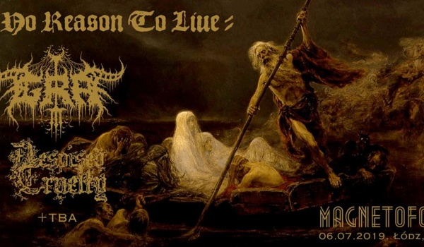 Going. | No Reason To Live: Grá, Despised Cruelty - Magnetofon