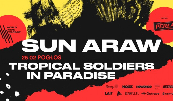 Going. | WWW 2019: Sun Araw + Tropical Soldiers In Paradise - Pogłos