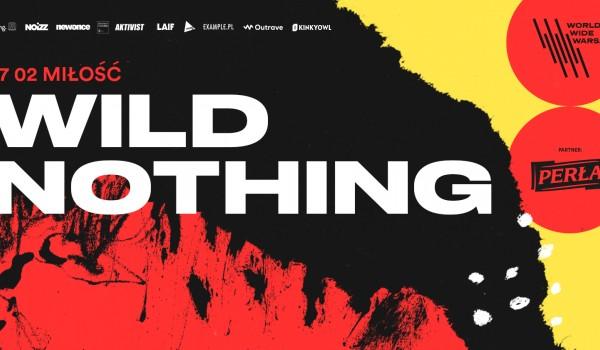 Going. | WWW 2019: Wild Nothing // ZMIANA MIEJSCA - Miłość / Patio Kredytowa 9