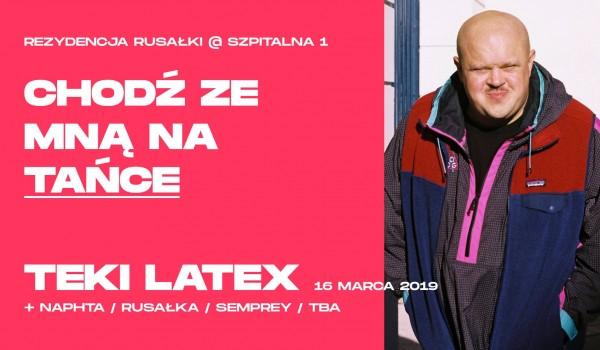 Going. | Szpitalna 1 pres. Tańce z Teki Latex - Bilety na drzwiach! / Tickets on the door. Online sales closed - Szpitalna 1